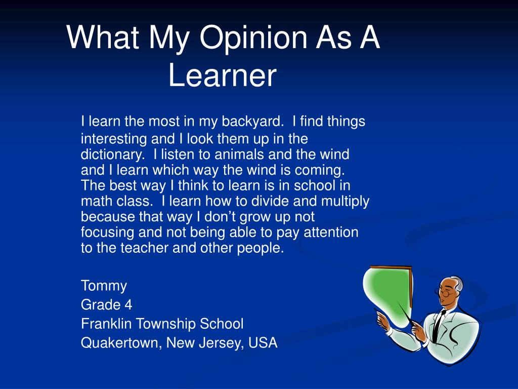 What My Opinion As A Learner