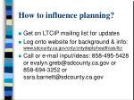 how to influence planning