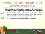 pratique ill gale discipline et bureau du syndic 2