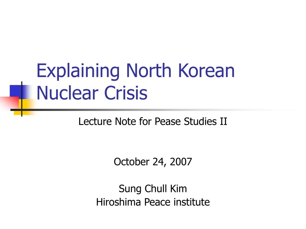 explaining north korean nuclear crisis l.
