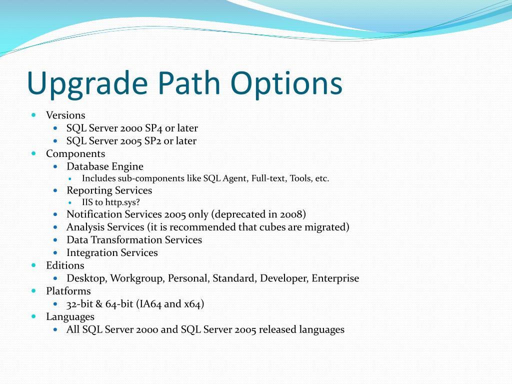Upgrade Path Options