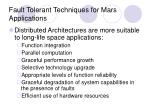 fault tolerant techniques for mars applications1