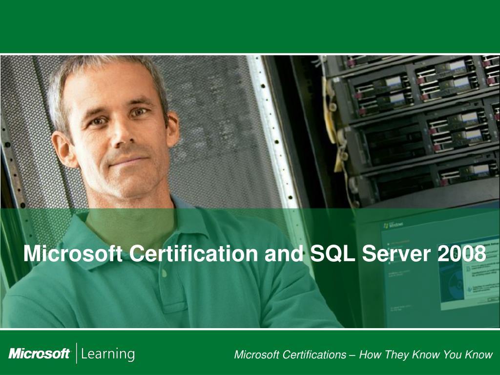 microsoft certification and sql server 2008 l.