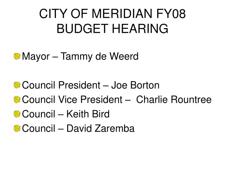 city of meridian fy08 budget hearing n.