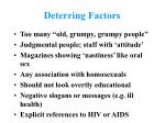 deterring factors
