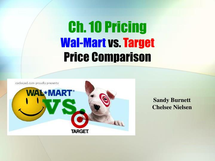 ch 10 pricing wal mart vs target price comparison n.