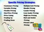 specific pricing strategies