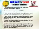 wal mart vs target customer remarks
