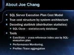 about joe chang