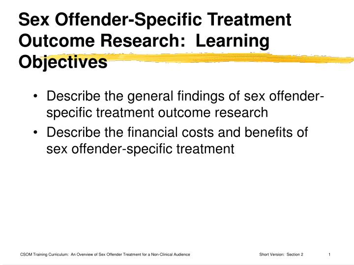 sex offender specific treatment outcome research learning objectives n.