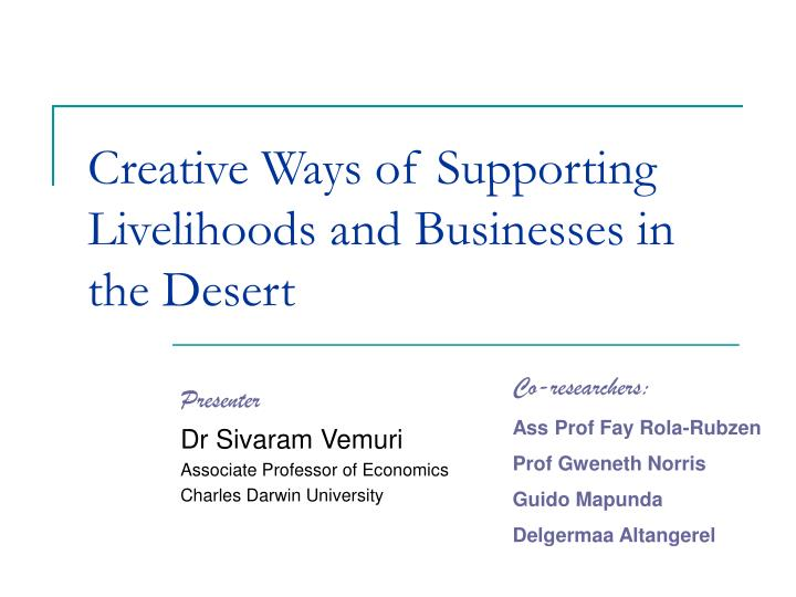 creative ways of supporting livelihoods and businesses in the desert n.