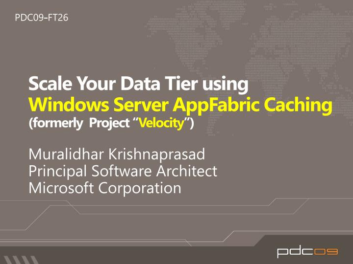 scale your data tier using windows server appfabric caching formerly project velocity n.