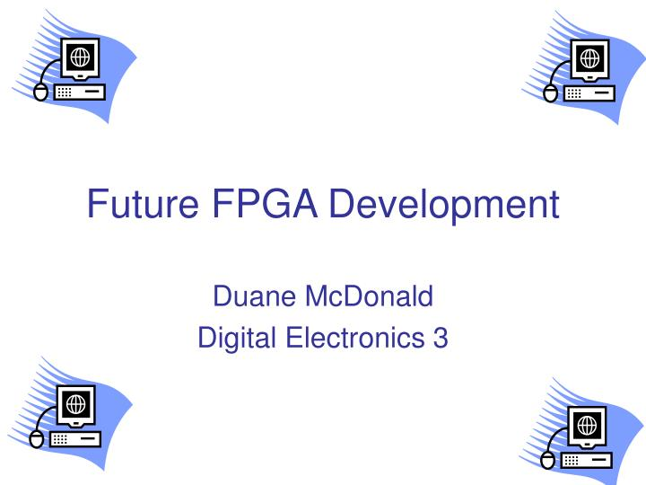 future fpga development n.