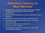 adjusting capacity to meet demand