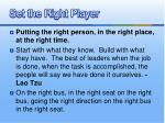 set the right player