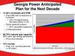 georgia power anticipated plan for the next decade