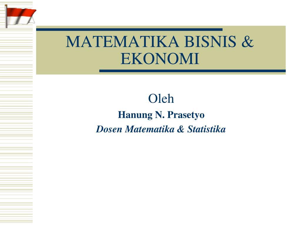 Ppt Matematika Bisnis Ekonomi Powerpoint Presentation Free Download Id 995001