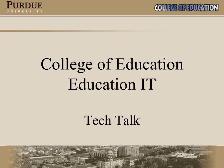 college of education education it n.