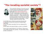 the invading socialist society
