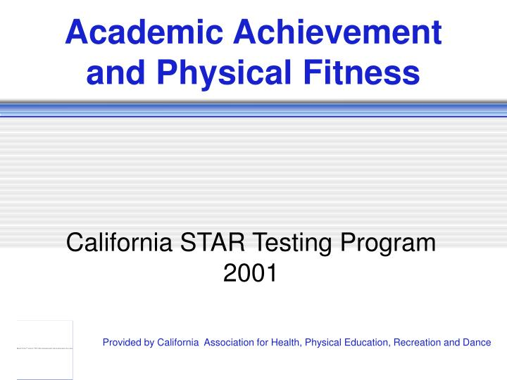 academic achievement and physical fitness n.
