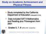 study on academic achievement and physical fitness