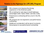 relation to the highways for life hfl program