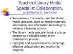teacher library media specialist collaboration as defined by d loertscher