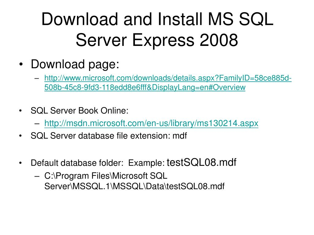 Download and Install MS SQL Server Express 2008