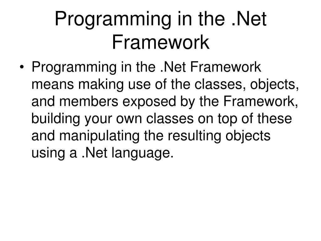 Programming in the .Net Framework