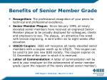 benefits of senior member grade