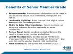 benefits of senior member grade1