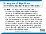 examples of significant performance for senior member