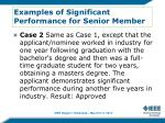 examples of significant performance for senior member1