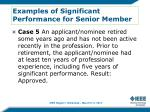 examples of significant performance for senior member4