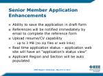 senior member application enhancements