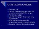 crystalline candies