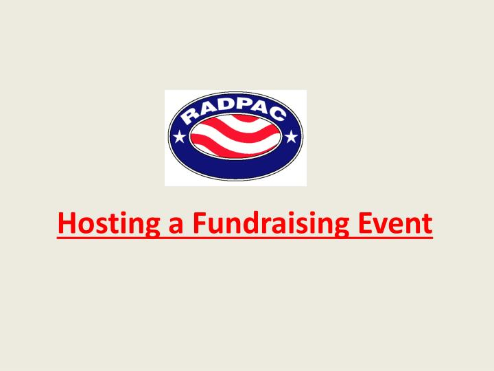 hosting a fundraising event n.
