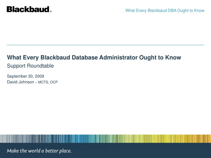 What Every Blackbaud DBA Ought to Know