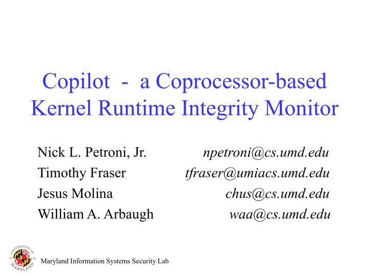 copilot a coprocessor based kernel runtime integrity monitor n.