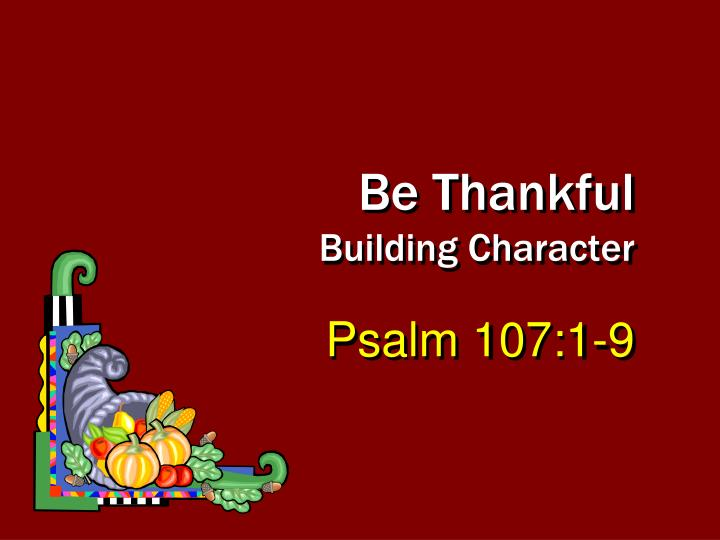 be thankful building character n.
