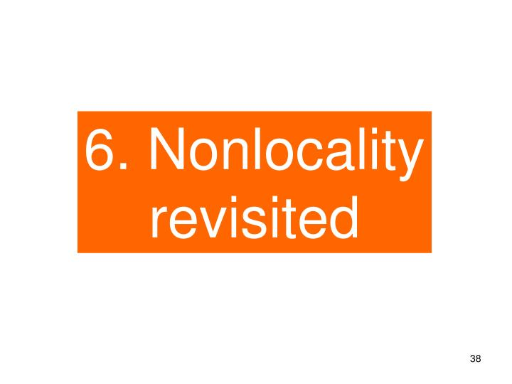 6. Nonlocality   revisited