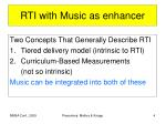 rti with music as enhancer