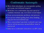 confrontatie basisregels
