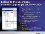 extend to the enterprise benefits of upgrading to sql server 2008