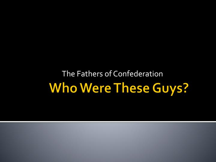 the fathers of confederation n.