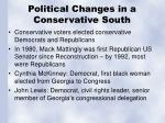 political changes in a conservative south