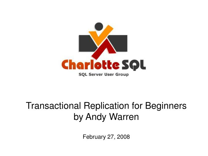 Transactional Replication for Beginners