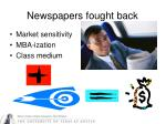 newspapers fought back