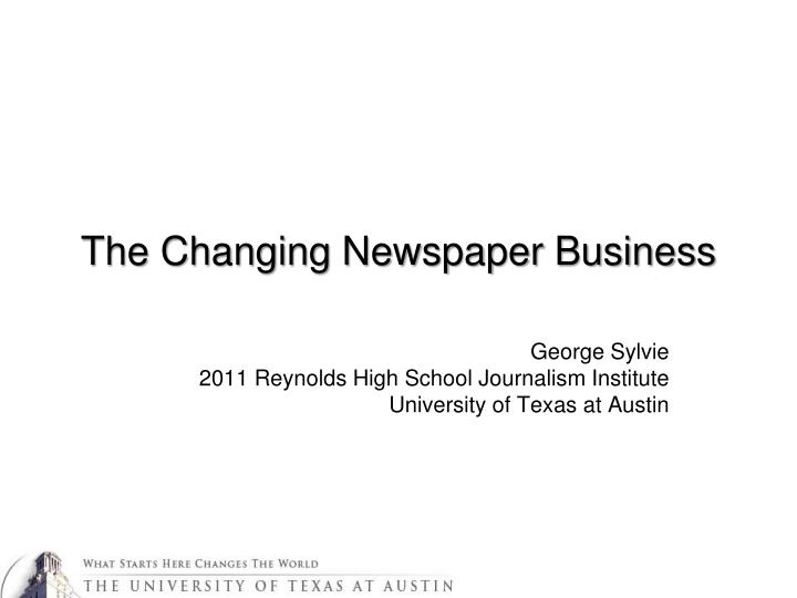 the changing newspaper business n.