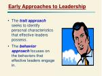 early approaches to leadership1